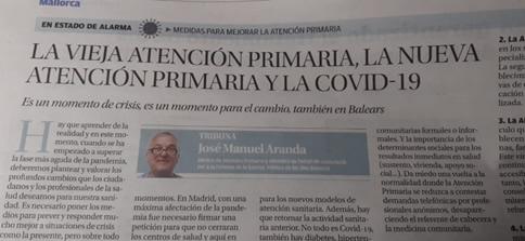 La vieja Atención Primaria, la nueva Atención Primaria y la Covid-19 Artículo para Diario de Mallorca. 10/05/2020